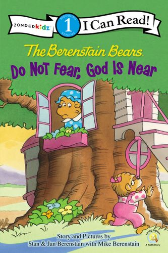 The Berenstain Bears, Do Not Fear, God Is Near