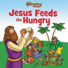 The Beginner's Bible Jesus Feeds the Hungry