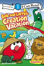 Bob and Larry's Creation Vacation