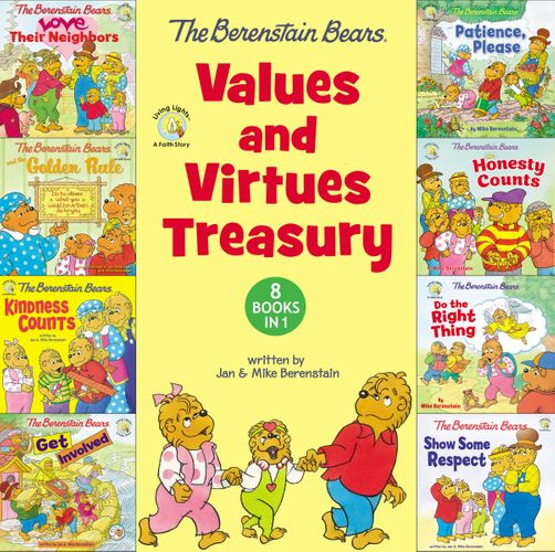 The Berenstain Bears Values and Virtues Treasury