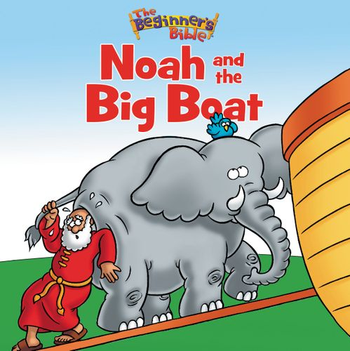 The Beginner's Bible Noah and the Big Boat