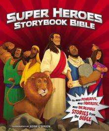 Super Heroes Storybook Bible