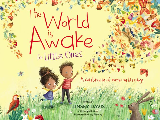 The World Is Awake for Little Ones