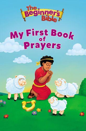 The Beginner's Bible My First Book of Prayers
