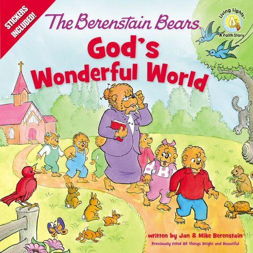 The Berenstain Bears God's Wonderful World