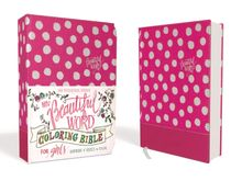 NIV, Beautiful Word Coloring Bible for Girls, Leathersoft over Board, Pink
