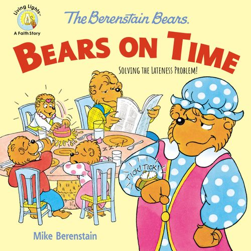 The Berenstain Bears Bears On Time