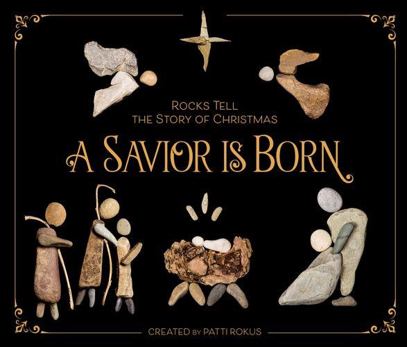 A Savior Is Born