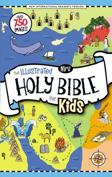 NIrV, The Illustrated Holy Bible for Kids, Hardcover, Full Color, Comfort Print