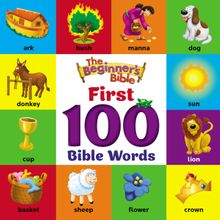 The Beginner's Bible First 100 Bible Words