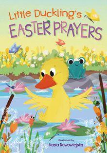 Little Duckling's Easter Prayers