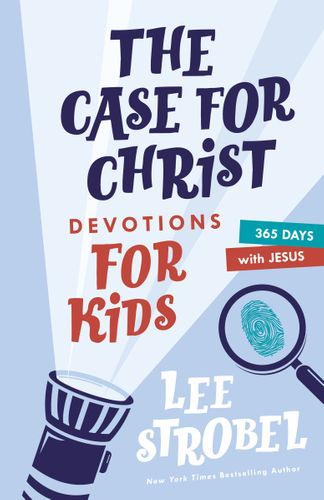 The Case for Christ Devotions for Kids