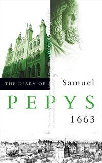 the-diary-of-samuel-pepys-volume-iv-1663