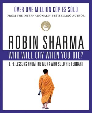 Who Will Cry When You Die? book image