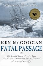 Fatal Passage Paperback  by Ken McGoogan