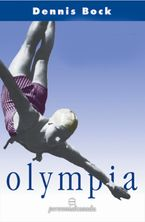 Olympia Paperback  by Dennis Bock
