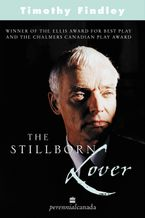 Stillborn Lover Paperback  by Timothy Findley