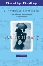 You Went Away Paperback  by Timothy Findley