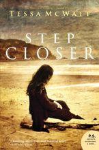 Step Closer