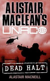 dead-halt-alistair-macleans-unaco