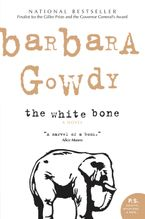 The White Bone Paperback  by Barbara Gowdy