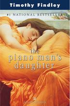Piano Man's Daughter Perennial Reissue Paperback  by Timothy Findley