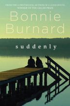 Suddenly Paperback  by Bonnie Burnard