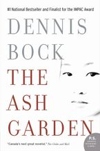 Ash Garden Paperback  by Dennis Bock
