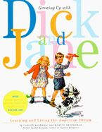 Growing Up with Dick and Jane