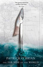 The Far Side of the World Paperback  by Patrick O'Brian