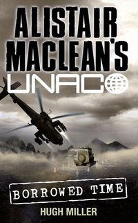 borrowed-time-alistair-macleans-unaco