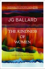 The Kindness of Women Paperback  by J. G. Ballard