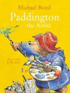 Paddington the Artist Paperback  by Michael Bond