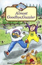 Almost Goodbye, Guzzler (Jets)