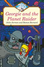 GEORGIE AND THE PLANET RAIDER (Jets)