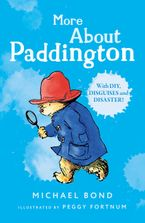More About Paddington Paperback  by Michael Bond