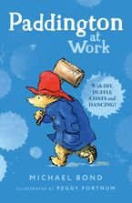 Paddington at Work Paperback  by Michael Bond