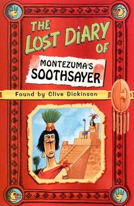 The Lost Diary of Montezuma's Soothsayer
