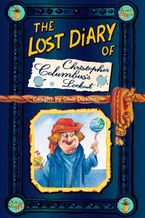The Lost Diary of Christopher Columbus's Lookout Paperback  by Clive Dickinson