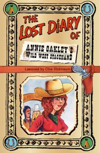 the-lost-diary-of-annie-oakleys-wild-west-stagehand