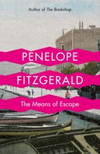 The Means of Escape Paperback  by Penelope Fitzgerald
