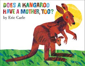 Cover image - Does A Kangaroo Have A Mother Too?