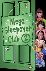 Mega Sleepover 2 (The Sleepover Club)