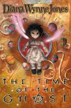 The Time of the Ghost Paperback  by Diana Wynne Jones