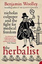 the-herbalist-nicholas-culpeper-and-the-fight-for-medical-freedom