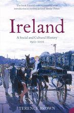 Ireland: A Social and Cultural History 1922–2001