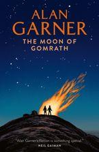 The Moon of Gomrath Paperback  by Alan Garner