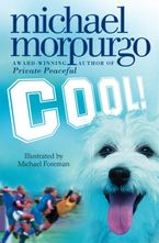 Cool! Paperback  by Michael Morpurgo