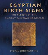 Egyptian Birth Signs: The Secrets of the Ancient Egyptian Horoscope