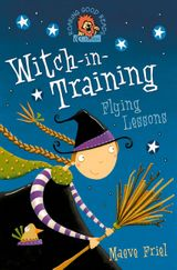 Flying Lessons (Witch-in-Training, Book 1)